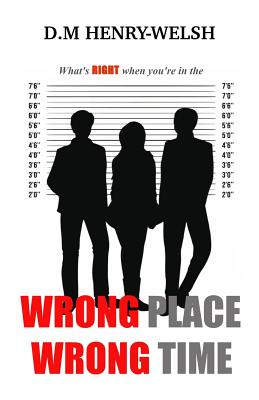 Wrong Place Wrong Time Cover Image
