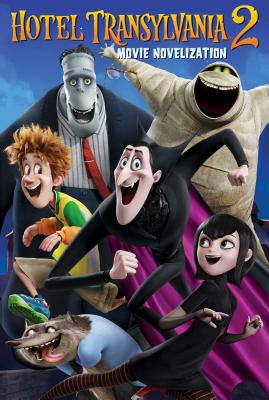 Hotel Transylvania 2 Movie Novelization Cover