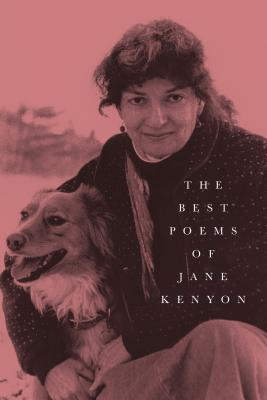 The Best Poems of Jane Kenyon: Poems Cover Image