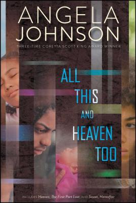 All This and Heaven Too: Heaven; The First Part Last; Sweet, Hereafter Cover Image