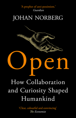 Open: How Collaboration and Curiosity Shaped Humankind Cover Image