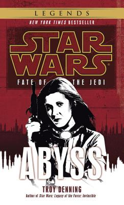 Abyss: Star Wars Legends (Fate of the Jedi) (Star Wars: Fate of the Jedi) Cover Image
