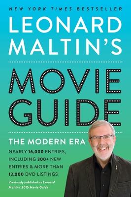 Leonard Maltin's Movie Guide: The Modern Era, Previously Published as Leonard Maltin's 2015 Movie Guide Cover Image