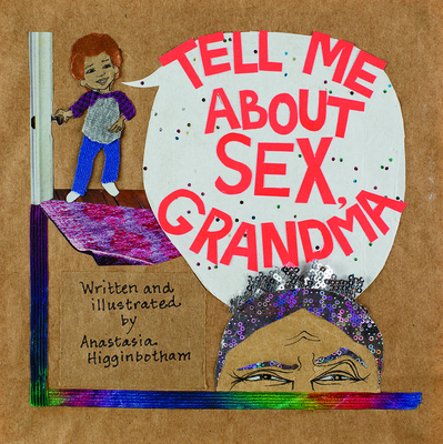Tell Me about Sex, Grandma Cover Image