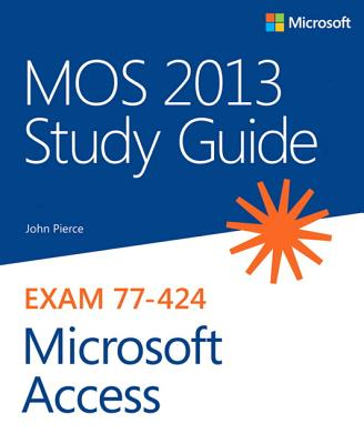 MOS 2013 Study Guide for Microsoft Access Cover Image