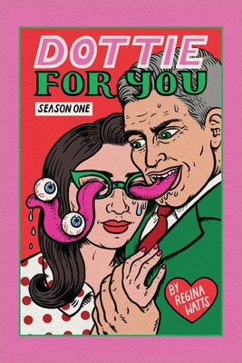 Dottie For You Season 1: A Dolcett Love Story Cover Image