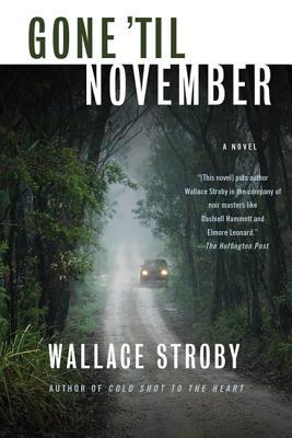 Gone 'Til November Cover