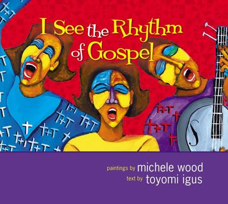 I See the Rhythm of Gospel [With CD (Audio)] Cover
