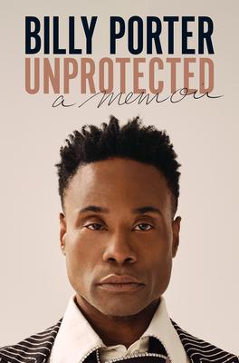 Unprotected: A Memoir Cover Image