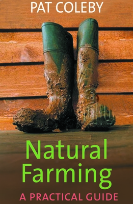 Natural Farming: A Practical Guide Cover Image