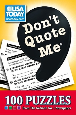Don't Quote Me: 100 Puzzles from The Nation's No. 1 Newspaper (USA Today Puzzles) Cover Image