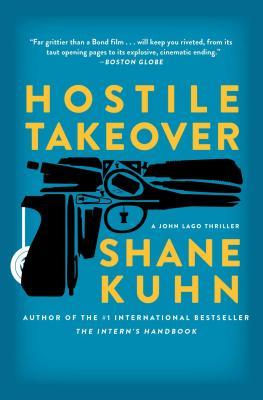Hostile Takeover: A John Lago Thriller Cover Image