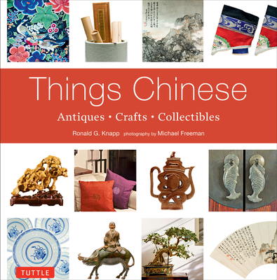 Things Chinese: Antiques, Crafts, Collectibles Cover Image