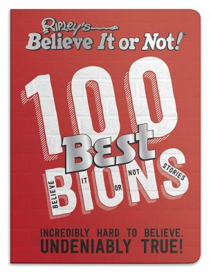 Ripley's Believe It or Not! 100 Best Bions Cover Image