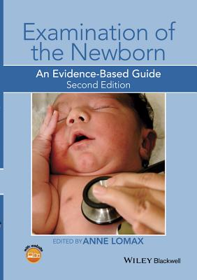 Examination of the Newborn: An Evidence-Based Guide Cover Image