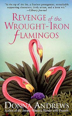 Revenge of the Wrought-Iron Flamingos Cover