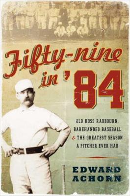 Fifty-nine in '84Achorn, Edward