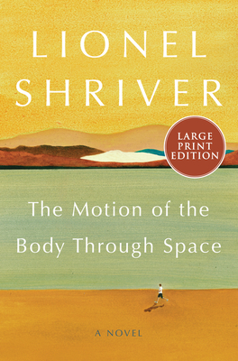 The Motion of the Body Through Space: A Novel Cover Image