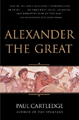 Alexander the Great: The Hunt for a New Past Cover Image