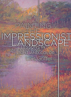 Painting the Impressionist Landscape Cover