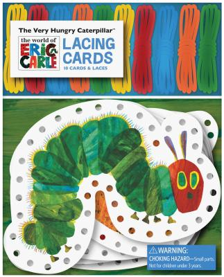 The World of Eric Carle(TM) The Very Hungry Caterpillar(TM) Lacing Cards: (Occupational Therapy Toys, Lacing Cards for Toddlers, Fine Motor Skills Toys, Lacing Cards for Kids) Cover Image