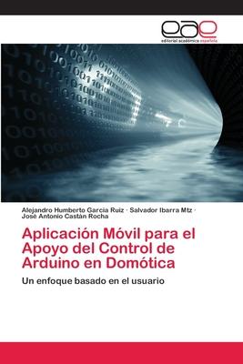 Aplicación Móvil para el Apoyo del Control de Arduino en Domótica Cover Image