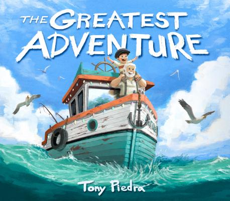 The Greatest Adventure by Tony Piedra