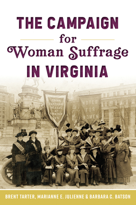 The Campaign for Woman Suffrage in Virginia Cover Image