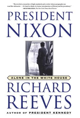 President Nixon: Alone in the White House Cover Image