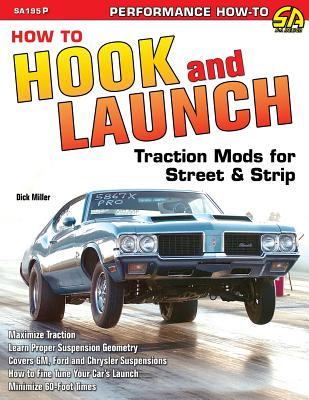 How to Hook & Launch: Traction Mods for Street & Strip Cover Image