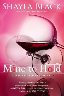 Mine to Hold (A Wicked Lovers Novel #6) Cover Image