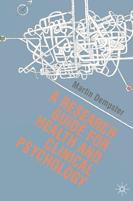 A Research Guide for Health and Clinical Psychology Cover Image