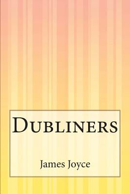 """an analysis of james joyces collection of short stories dubliners Description a mother by james joyce """"a mother"""" is a short story by james joyce it is thirteenth in a collection of joyce's short stories called dubliners published in book form in 1914."""