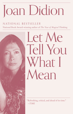 Let Me Tell You What I Mean (Vintage International) Cover Image
