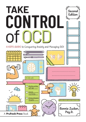 Take Control of Ocd: A Kid's Guide to Conquering Anxiety and Managing Ocd Cover Image