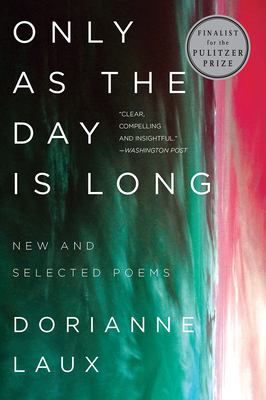 Only As the Day Is Long: New and Selected Poems Cover Image