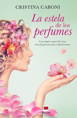 La Estela de Los Perfumes cover