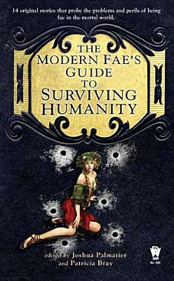 The Modern Fae's Guide to Surviving Humanity Cover