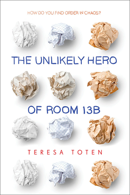 The Unlikely Hero of Room 13b Cover Image