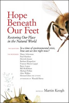 Hope Beneath Our Feet: Restoring Our Place in the Natural World (Io Series #67) Cover Image