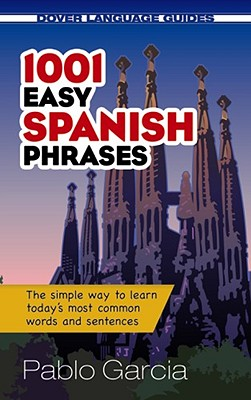 1001 Easy Spanish Phrases (Dover Language Guides) Cover Image