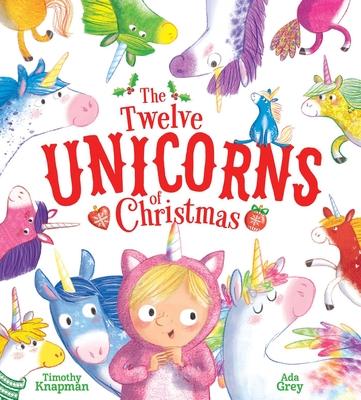 The Twelve Unicorns of Christmas Cover Image