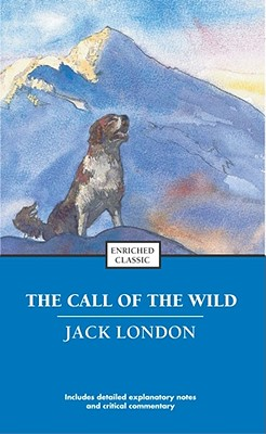 The Call of the Wild (Enriched Classics) Cover Image