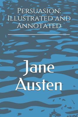 Persuasion: Illustrated and Annotated Cover Image