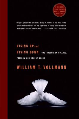Rising Up and Rising Down: Some Thoughts on Violence, Freedom and Urgent Means Cover Image