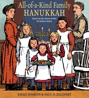 All-of-a-Kind Family Hanukkah by Emily Jenkins & Paul O. Zelinsky