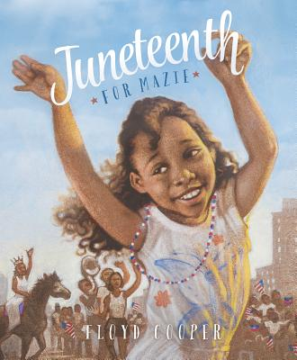 Juneteenth for Mazie Cover