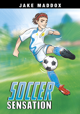 Soccer Sensation (Jake Maddox Sports Stories) Cover Image