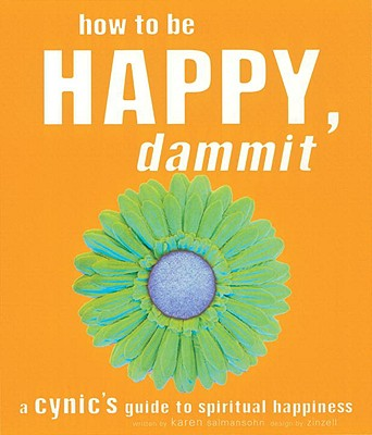 How to Be Happy, Dammit Cover