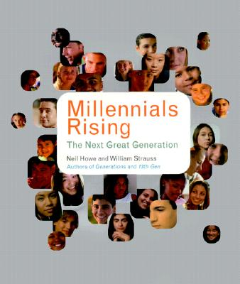 Millennials Rising: The Next Great Generation Cover Image